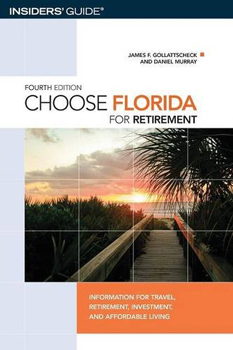 Choose Florida To Retire. Best source for those who wish to become snowbirds.